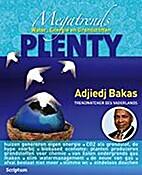 Megatrends Plenty by Adjiedj Bakas