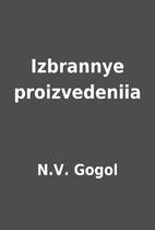 Izbrannye proizvedeniia by N.V. Gogol