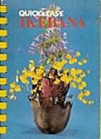 Quick & Easy Ikebana
