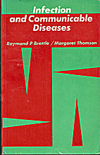 Infection and Communicable Diseases by R.P.…