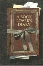 Book Lover's Diary, A: A Reader's Companion…