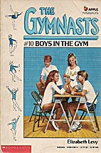 Boys in the Gym by Elizabeth Levy