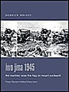 Iwo Jima 1945: The Marines Raise the Flag on…