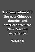 Transmigration and the new Chinese ;…