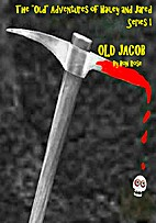 OLD JACOB (The Old Adventures of Hailey…