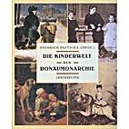 Die Kinderwelt der Donaumonarchie by…