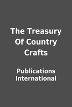 The Treasury Of Country Crafts by…