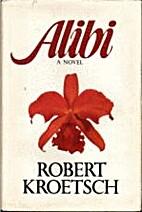 Alibi by Robert Kroetsch