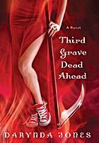 Charley Davidson, Book 3: Third Grave Dead…
