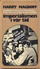 Imperialismen i vår tid. Standardverket om…