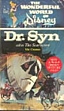 Dr. Syn Alias the Scarecrow by Vic Crume