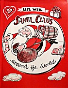 Santa Claus Around the World by Lisl Weil