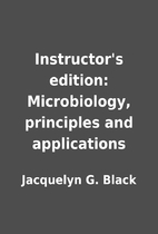 Instructor's edition: Microbiology,…