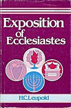Exposition of Ecclesiastes by H. C. Leupold