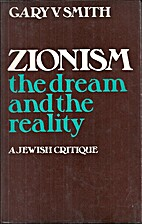 Zionism, the Dream and the Reality: A Jewish…