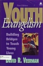 Youth Evangelism: Building Bridges to Touch…