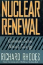 Nuclear Renewal: Common Sense About Energy…