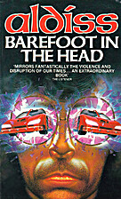 Barefoot in the Head by Brian Aldiss