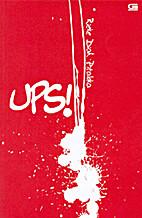 UPS! by Rieke Diah Pitaloka