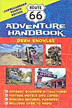 Adventure handbook Route 66 by Drew Knowles