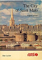 The City of Saint Malo by Dan Lailler