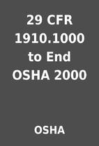 29 CFR 1910.1000 to End OSHA 2000 by OSHA