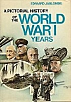 Pictorial History of World War 1 Years by…