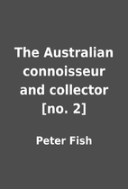 The Australian connoisseur and collector…