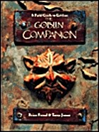 The Goblin Companion: A Field Guide to…