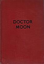 Henbane (UK); Doctor Moon (US) by Catherine…