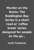 Murder on the Rocks: The Boddington Bay…