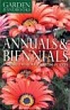 Annuals & Biennials: A Guide to More Than…