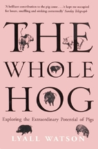 The Whole Hog: Exploring the Extraordinary…