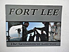 Fort Lee: The Sustainment Gateway.