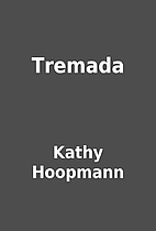 Tremada by Kathy Hoopmann