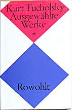 Ausgewählte Werke. (Bd. 1): Bd. 1 by Kurt…