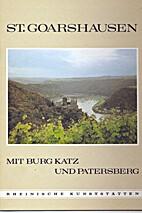St. Goarshausen mit Burg Katz und Patersberg…