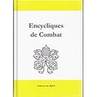 Encycliques de Combat by Encycliques…