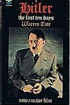 Hitler: The Last Ten Days by Warren Tute