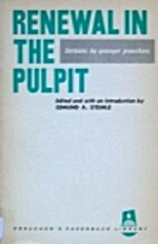 Renewal in the pulpit; sermons by Edmund A.…