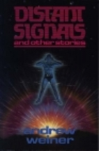 Distant Signals and other Stories by Andrew…
