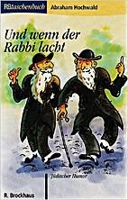 Und wenn der Rabbi lacht: Jüdischer…