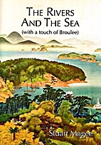 The rivers and the sea : with a touch of…