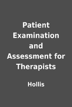 Patient Examination and Assessment for…