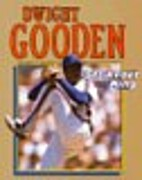 Dwight Gooden: Strikeout King by Nathan…