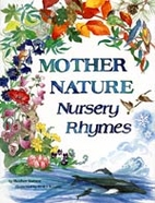 Mother Nature Nursery Rhymes by Sandy…