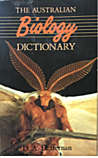 The Australian Biology Dictionary by D. A.…
