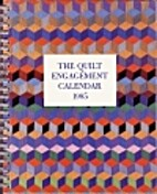The Quilt Engagement Calendar 1985 by CN