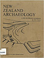 New Zealand Archaeology- A site recording…