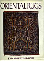 Oriental rugs by John Kimberly Mumford